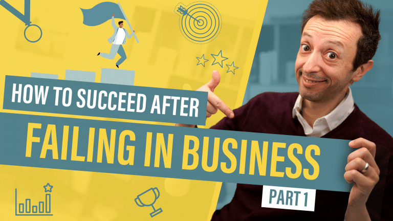 How to Succeed After Failing in Business Part 1